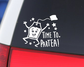 Time to ParTea, Tea Sticker, Tea Decal, Tea Lover, I Love Tea, Gift for Tea Lover