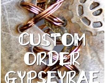 Custom For GypseyRae