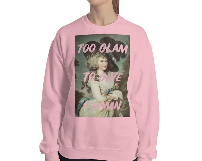 Too Glam Slogan Sweater, Pink Sweatshirt, Black Sweater, Gift For Her, Bridesmaid Gift