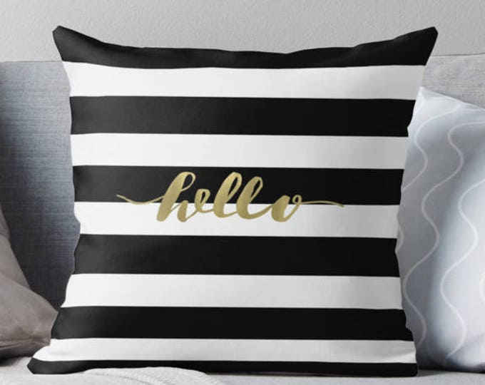Black and white striped pillow, gold pillow, hello pillow, black and white, home decor, living room, bedding, gift for her, gold decor