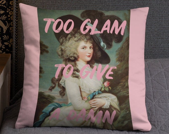 Pink Pillow, Pink Decor, Too Glam Pillow, Gift For Her
