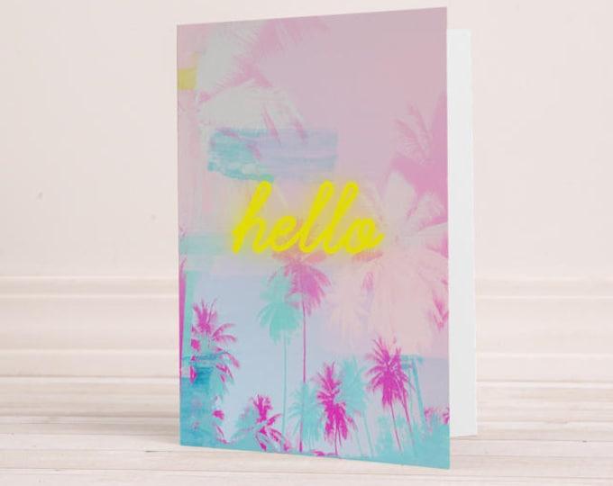 Palm Tree Greeting Card, neon greeting card, hello card, stationery, blank cards, birthday card, anniversary card