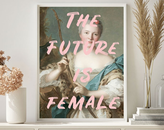 The Future is Female Print, Pink Wall Art, Vintage Style Print, Large Wall art, Wall decor, Gift for her, Typography print, Gallery art