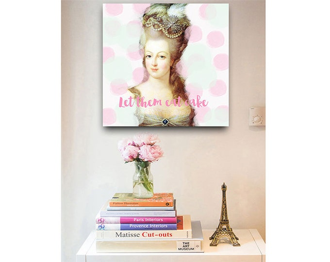 Marie Antoinette print, Marie Antoinette art, French decor, Eat Cake print, French painting, Wall decor, Gift for her, French wall art
