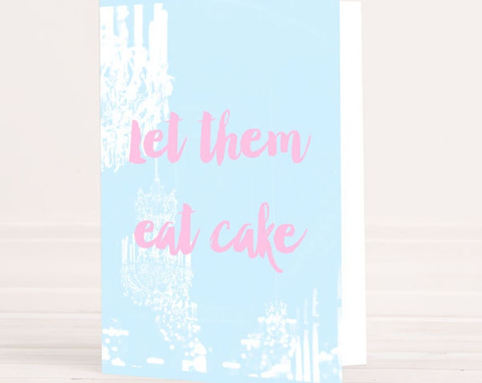 Marie-Antoinette greeting card, eat cake card, Marie Antoinette invitations, Party invitations, French party invitations