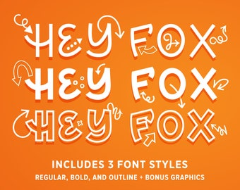 Hey Fox Font Trio plus 90+ Bonus Cartoon Arrow Graphics   OTF & TTF and WOFF   Regular Bold Outline Weights Handwritten Handmade Typeface