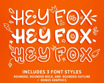 Hey Fox Rounded Font Trio plus 150+ Bonus Cartoon Doodle Graphics   OTF & TTF and WOFF   Rounded Bold Outline 3 Weights Handmade Typeface