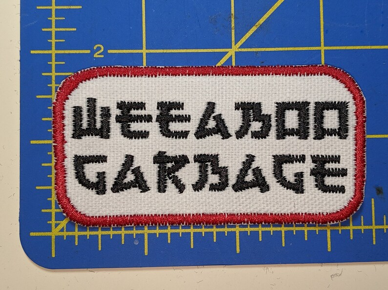 Weeaboo Garbage embroidered patch