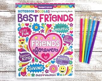 BEST FRIENDS Coloring Book • Notebook Doodles by Jess Volinski • Coloring for Kids Children Tweens Adult • Positivity Friendship Girls Gift