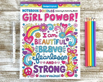 GIRL POWER! Coloring Book • Notebook Doodles by Jess Volinski • Coloring for Kids Children Tweens Adult • Positivity Empowered Inspirational