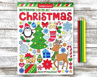 CHRISTMAS Coloring Book • Notebook Doodles by Jess Volinski • Coloring for Kids Children Tweens Adult • Holiday Gift • Stocking Stuffer