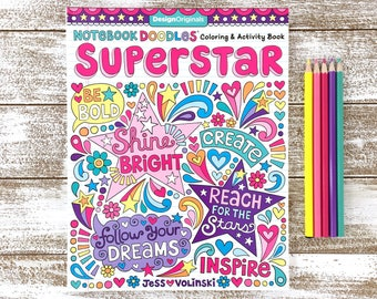 SUPERSTAR Coloring Book • Notebook Doodles by Jess Volinski • Coloring for Kids Children Tweens Adult • Positivity Empowered Inspirational
