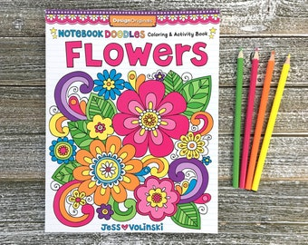 FLOWERS Coloring Book • Notebook Doodles by Jess Volinski • Coloring for Kids Children Tweens Adult • Animals • Relaxing Activity Mandalas