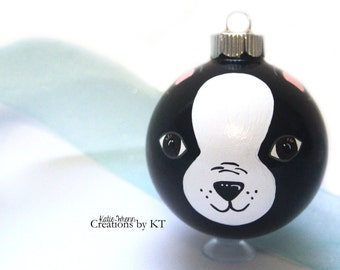 Boston Terrier Ornament MADE TO ORDER Hand Painted Dog Christmas Glass Bauble Pet Portrait Dog Art Painting Pet Loss Gift Pet Memorial