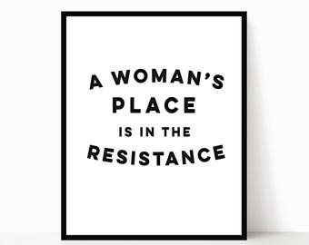 A Woman's Place is in the Resistance | Printable Feminist | Princess Leia Typography | Star Wars Art | Resistance Print | DIGITAL FILE ONLY