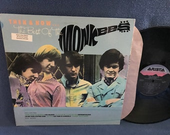 """Vintage, The Monkees - """"Then & Now, The Best Of"""" Vinyl LP Record Album, Original Press, Theme, I'm A Believer, I'm Not Your Stepping Stone"""