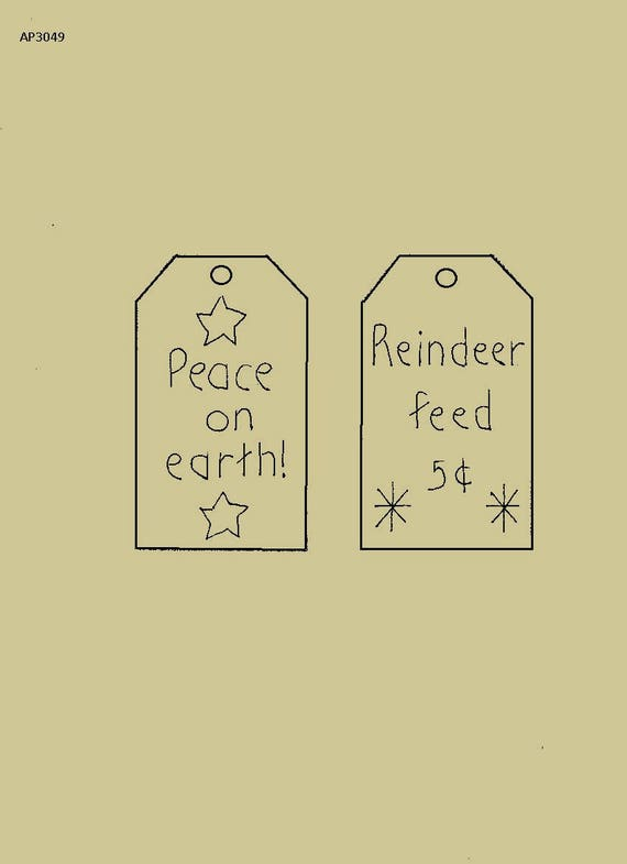 """Reindeer feed 5 Cents!/"""" Primitive Stitchery Tags Pattern with /""""Peace on earth"""
