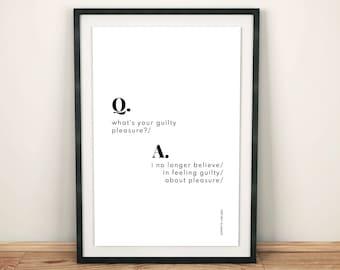 I No Longer Believe In Feeling Guilty About Pleasure // Inspirational Art // Jeanette LeBlanc