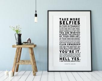 Take More Selfies // Inspirational Art // Fine Art Print // Motivational Art // Typography // Jeanette LeBlanc
