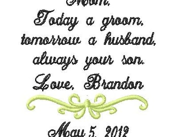 MOTHER of The Groom Handkerchief - today a groom - tomorrow a husband - ALWAYS your SON - Wedding Handkerchief
