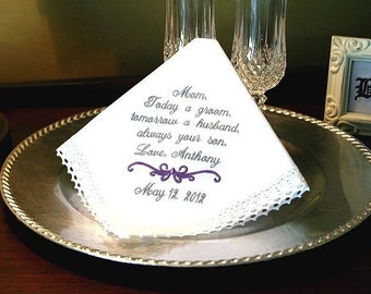 Mother of The Groom Handkerchief - Today a GROOM - Tomorrow a HUSBAND -Always your SON - Wedding Bridal Handkerchief