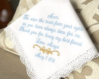 Mother of The Bride Handkerchief - To wipe the TEARS from your eyes-BEST FRIEND- Hankie-Mother of the Bride Hankerchief-Wedding Handkerchief