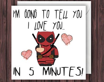 Deadpool Valentines Day Card. Funny Anniversary Card.