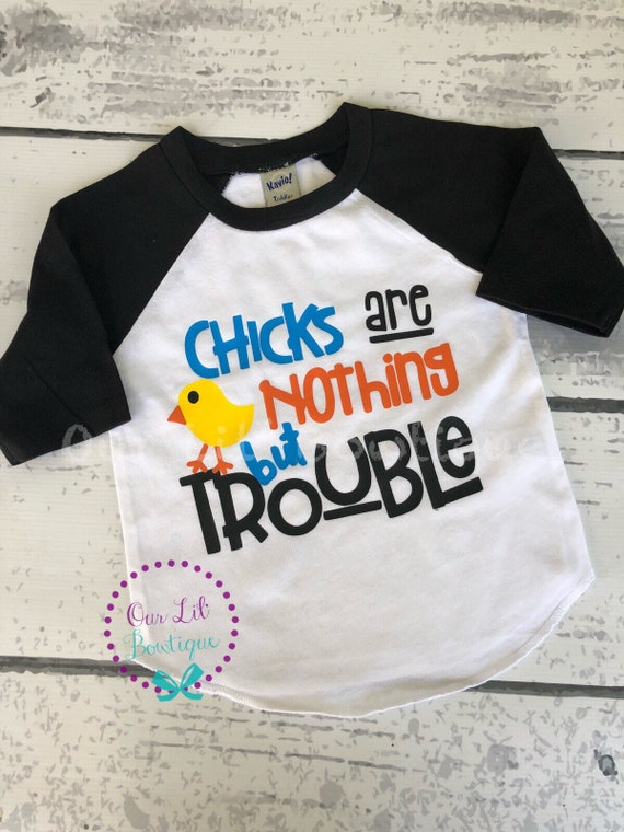 Easter Shirt Cute Boy Toddler Youth Easter T-Shirt Chicks Are Nothing But Trouble Shirt