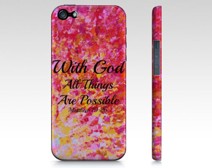 With God All Things are Possible iPhone 11 Pro Max Case iPhone 7 8 X Xr Xs Red Yellow Purple Orange Ombre Abstract Scripture Biblical Verse