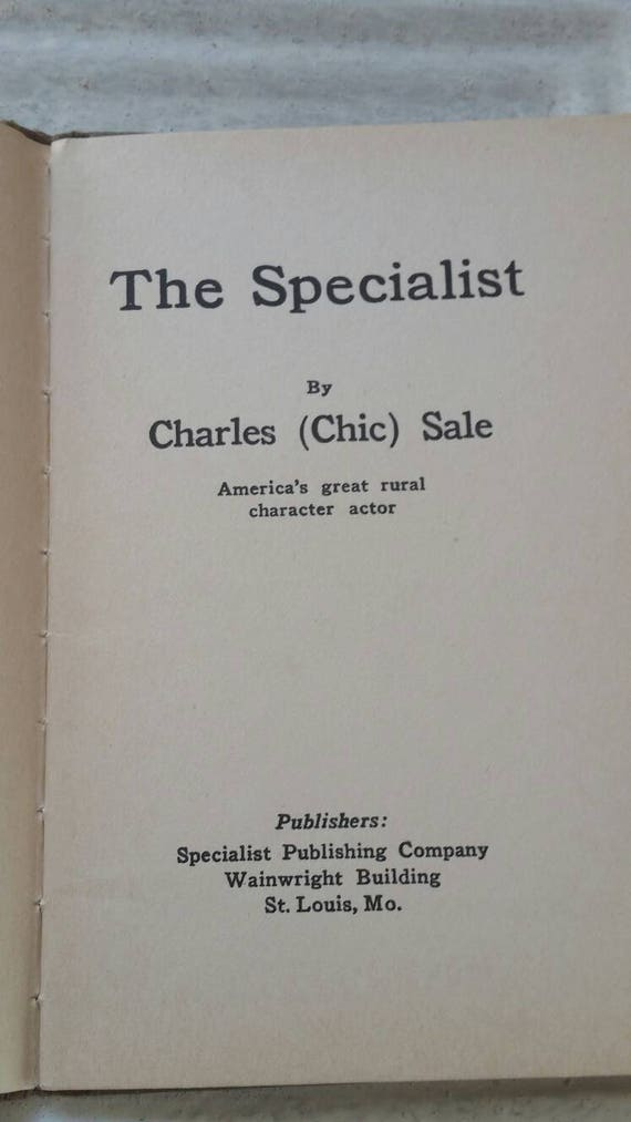 The Specialist Book By Charles Chic Sale 1929 Antique Book Etsy
