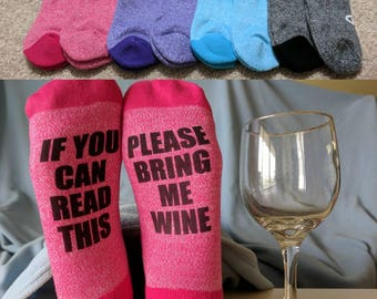 0a6e2837de5d Wine Socks, If You Can Read This please Bring Me Wine, Custom Socks,  Women's Gift Idea, glass of wine, funny socks, personalized gift