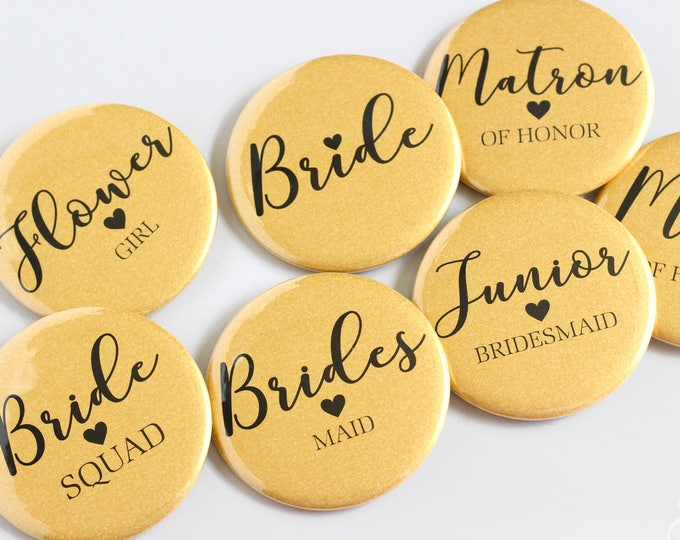 Gold Bachelorette Buttons - Bridal Shower Buttons - Bride Buttons - Bachelorette Pins - Bachelorette Party Pins - Wedding Party Pins