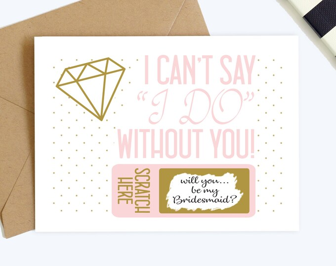 Scratch Off Will You Be My Bridesmaid Card - Be My Maid of Honor Card - Flower Girl Card - Bridesmaid Proposal