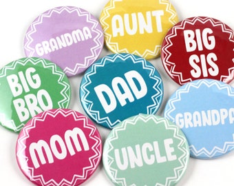 Baby Shower Pin- back Buttons - Mommy to be - Daddy to be - Big Sister - Big Brother - Grandma to be - Grandpa to be