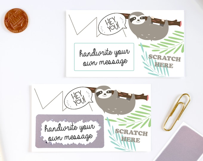 DIY Scratch off Cards Sloth - Secret Message - Lunch Box Note - Teacher Rewards Card - 10 Cards
