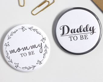 "2.25"" Round  Mommy To Be - Daddy To Be Pinback Button"
