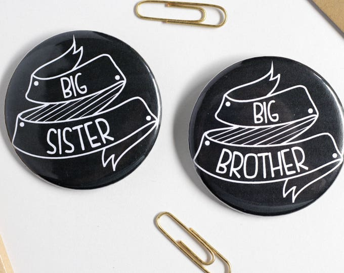 "2.25"" Round  Big Brother - Big Sister Pinback Button"