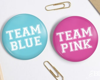 "2.25"" Team Pink - Team Blue - Baby Shower Pin back Buttons - Gender Reveal Party"