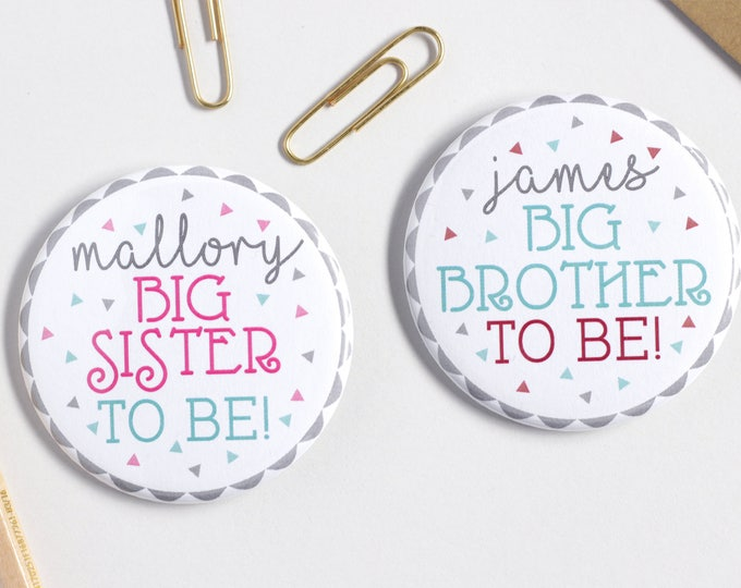 "2.25"" Custom Round Big Brother - Big Sister Pinback Button"