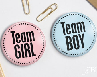 "2.25"" Pink Team Girl - Blue Team Boy - Baby Shower Pin back Buttons - Gender Reveal Party"