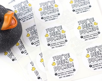 30 Round Stickers - You've been ducked - duck stickers - ducking tags - stickers for ducking