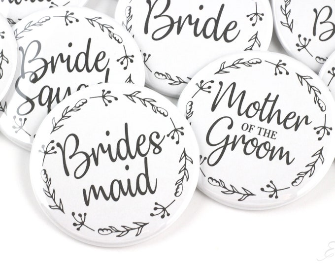Bridal Shower Pinback Button Bridesmaid - Maid of Honor - Matron of Honor - Team Bride - Flower Girl - Junior Bridesmaid