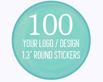 "100 Custom 1.3"" Round Stickers Your Logo or Design"