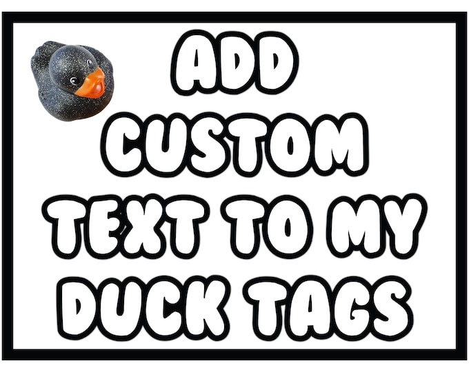 Custom Text Upgrade - You've been ducked - duck tags - ducking tags - tags for ducking