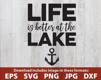 Life is Better at the Lake SVG lake clipart clip art lake house decor lake sign cutting file lake anchor cricut quote printable svg jpg