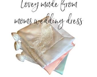 Newborn  lovey blanket repurposed from mom's wedding dress, Security blanket, baby shower gift, for grandchild, satin ribbon binding