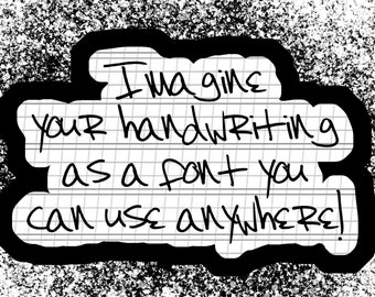Your Handwriting as a Font