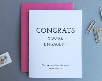 Congrats on the Same Penis Forever letterpress card, funny bachelorette engagement friends typography sassy dirty