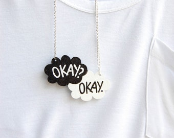 Okay. Okay. TFiOS Inspired Necklace. Chain or Suede