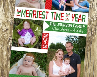 Merriest Time of the Year Custom Holiday Cards, Christmas Cards, DIY Printable, digital file (item 1163)